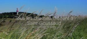 TOUS LES CHEMINS MÈNENT À SAINT-GOUSSAUD